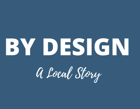 New Store Alert – By Design – A Local Story
